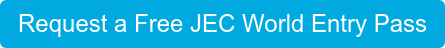 Request a Free JEC World Entry Pass